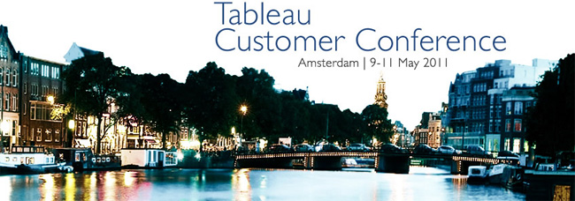 Tableau Customer Conference in Amsterdam, 9-11 May, 2011