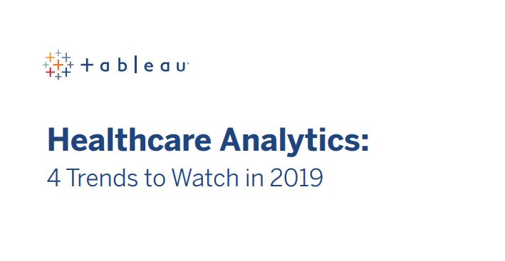 Healthcare Analytics: Data Discoveries With Tableau
