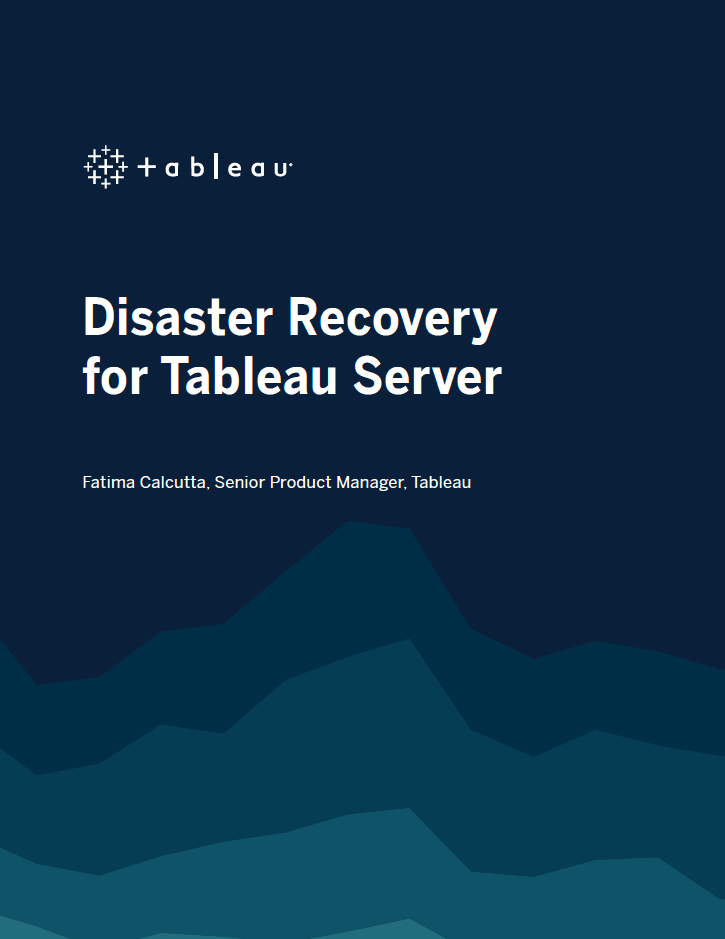 An image of the cover page of the Tableau Server Disaster Recovery whitepaper