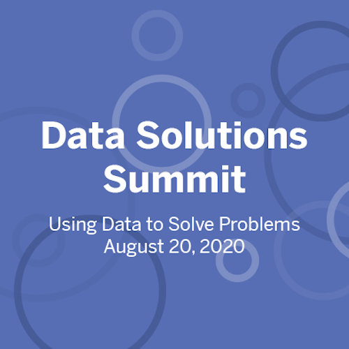 Data Solutions Summit | Using Data to Solve Problems